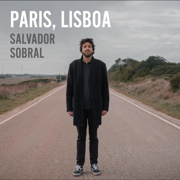 Paris Lisboa - Salvador Sobral - Wim Wenders - dueto - António Zambujo - Luísa Sobral - Piaf -