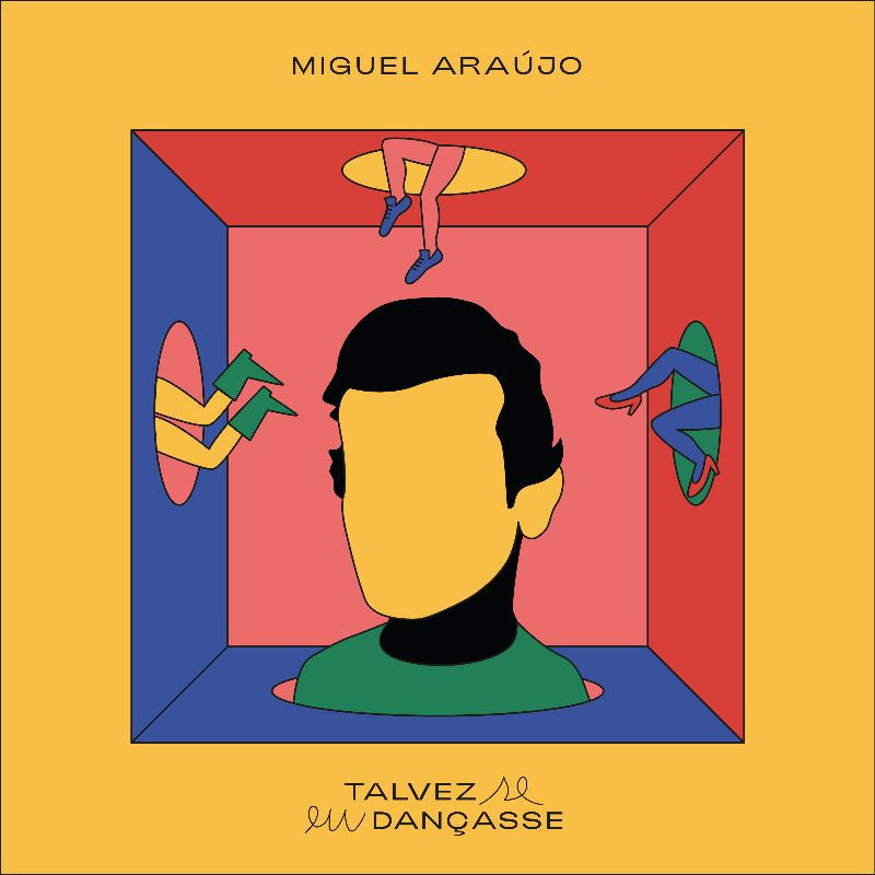 Miguel Araújo -Talvez se eu Dançasse - letra