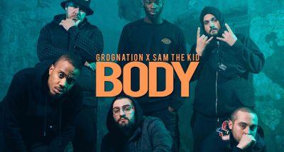 GROGNATION - SAM THE KID - BODY - LETRA