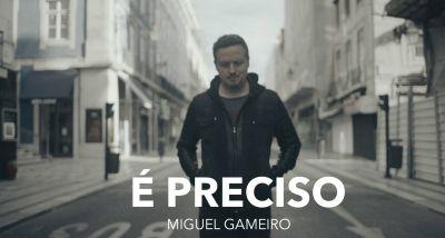 Miguel Gameiro - É Preciso - letra