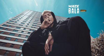 WAZE - BALA - letra