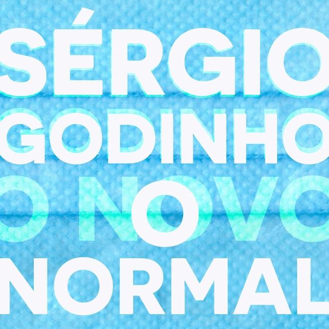 Sérgio Godinho - O Novo Normal - LETRA