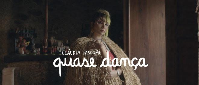 Cláudia Pascoal - Quase Dança