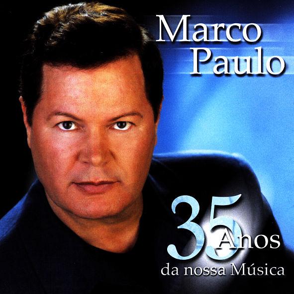 ÁLBUM - 35 ANOS DA NOSSA MÚSICA - MARCO PAULO