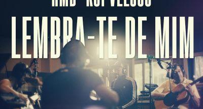HMB e Rui Veloso - Lembra-te de Mim - letra