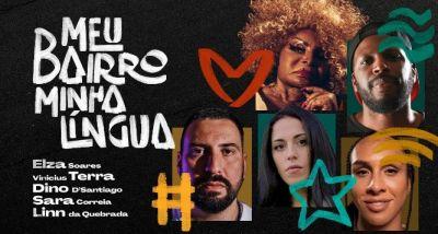 Meu Bairro Minha Língua - Vinicius Terra - Sara Correia - Dino D'Santiago - Elza Soares - Linn da Quebrada - letra