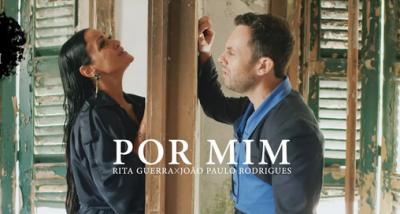 Rita Guerra e João Paulo Rodrigues - Por Mim - letra